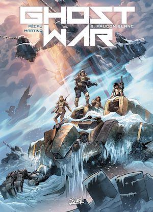 Téléchargez le livre :  Ghost war T02