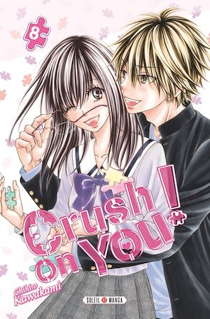 Téléchargez le livre :  Crush on You ! T08