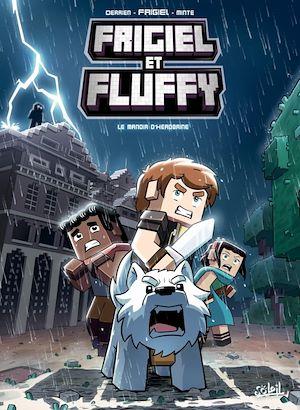 Téléchargez le livre :  Frigiel et Fluffy T06