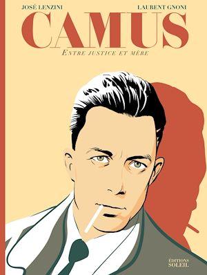 Téléchargez le livre :  Camus - Entre justice et mère NED