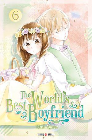 Téléchargez le livre :  The World's Best Boyfriend T06