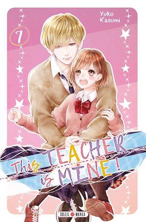 Téléchargez le livre :  This Teacher is Mine! T07