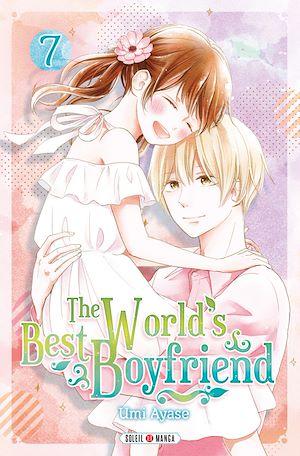 Téléchargez le livre :  The World's Best Boyfriend T07