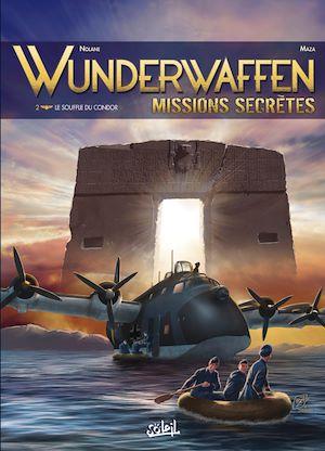 Téléchargez le livre :  Wunderwaffen Missions secrètes T02