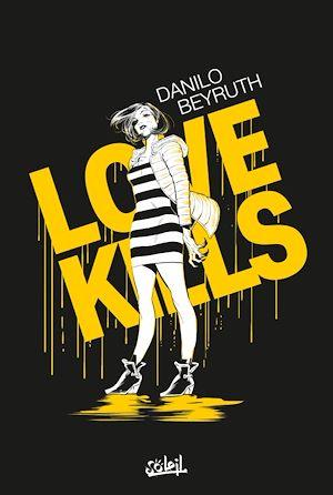 Téléchargez le livre :  Love Kills