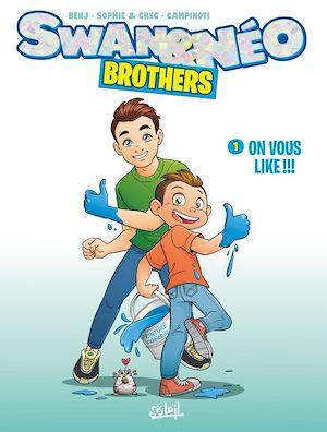 Téléchargez le livre :  Swan et Néo Brothers T01