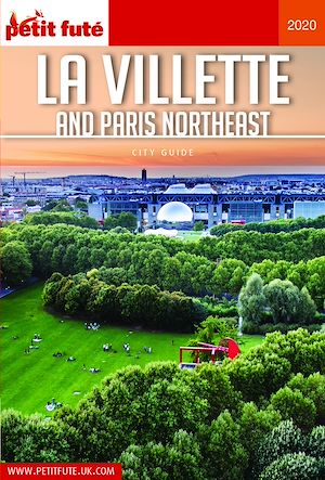 Téléchargez le livre :  LA VILLETTE AND PARIS NORTHEAST 2020 Carnet Petit Futé
