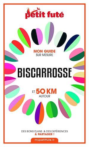 Téléchargez le livre :  BISCARROSSE ET 50 KM AUTOUR 2021 Carnet Petit Futé