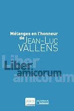 Télécharger le livre :  Mélanges en l'honneur de Jean-Luc Vallens