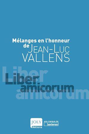 Téléchargez le livre :  Mélanges en l'honneur de Jean-Luc Vallens