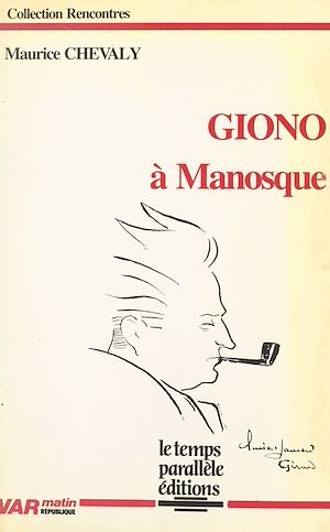Téléchargez le livre :  Giono à Manosque