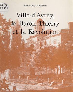 Téléchargez le livre :  Ville-d'Avray, le baron Thierry et la Révolution