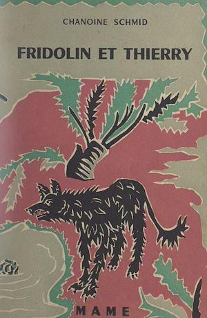 Téléchargez le livre :  Fridolin et Thierry