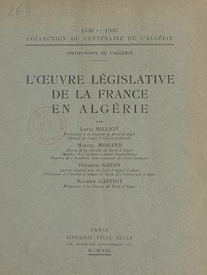 Téléchargez le livre :  L'œuvre législative de la France en Algérie