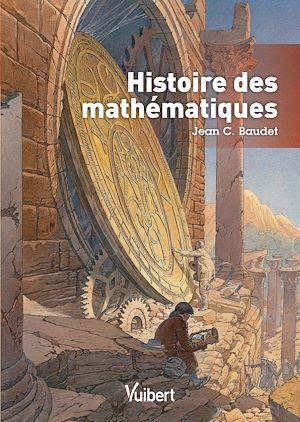 Histoire des mathématiques | Baudet, Jean (1944-....). Auteur
