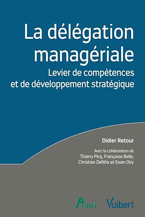 Téléchargez le livre :  La délégation managériale