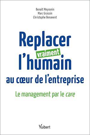 Téléchargez le livre :  Replacer vraiment l'humain au coeur de l'entreprise