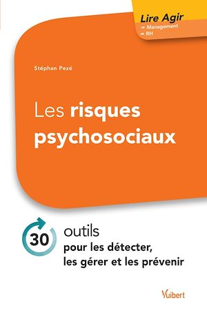 Téléchargez le livre :  Les risques psychosociaux