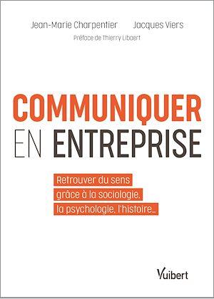 Téléchargez le livre :  Communiquer en entreprise
