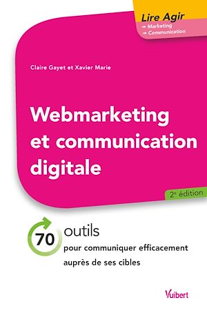 Téléchargez le livre :  Web marketing et communication digitale 2e éd.