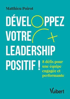 Téléchargez le livre :  Développez votre leadership positif !