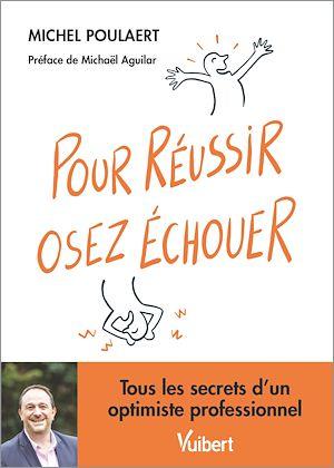Téléchargez le livre :  Pour réussir, osez échouer !