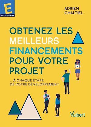 Téléchargez le livre :  Obtenez les meilleurs financements pour votre projet