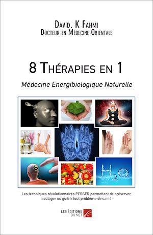 Téléchargez le livre :  8 Thérapies en 1