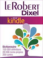 Télécharger cet ebook : Le Robert Dixel pour Kindle