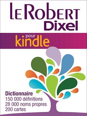 Téléchargez le livre :  Le Robert Dixel pour Kindle