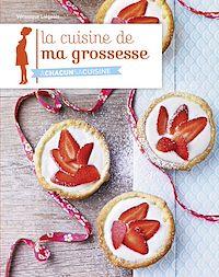 Télécharger le livre : La cuisine de ma grossesse