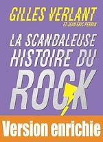 Télécharger cet ebook : La Scandaleuse Histoire du Rock - Les 50 meilleures chroniques
