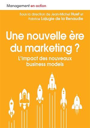 Téléchargez le livre :  Une nouvelle ère du marketing ?