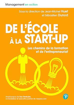 Téléchargez le livre :  De l'école à la start-up