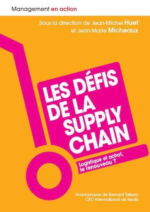 Téléchargez le livre :  Les défis de la supply chain