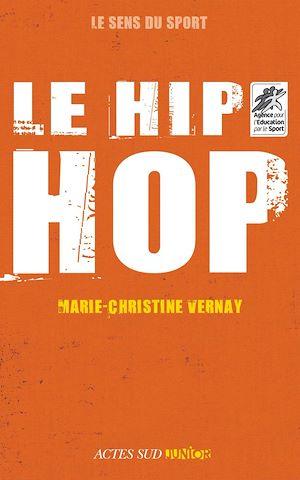 Téléchargez le livre :  Le hip-hop