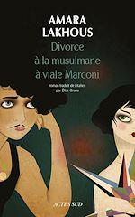 Télécharger le livre :  Divorce à la musulmane à viale Marconi