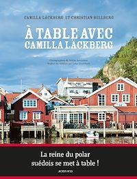 Télécharger le livre : A table avec Camilla Läckberg