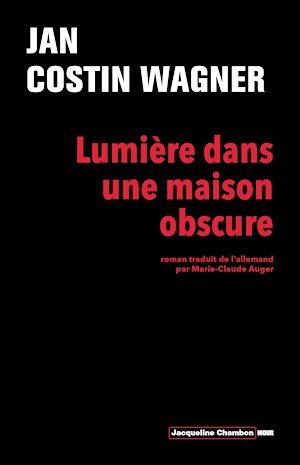 Téléchargez le livre :  Lumière dans une maison obscure