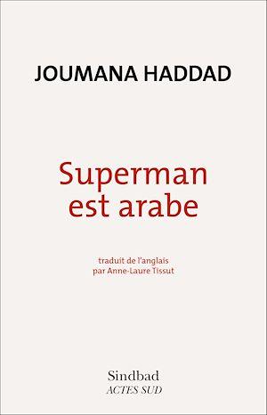 Téléchargez le livre :  Superman est arabe