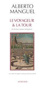 Télécharger le livre :  Le Voyageur et la tour