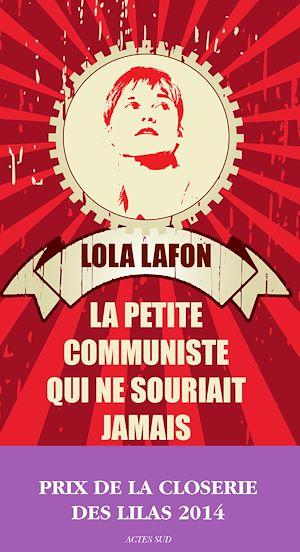 Téléchargez le livre :  La Petite Communiste qui ne souriait jamais