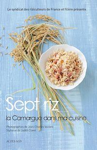 Télécharger le livre : Sept riz, la Camargue dans ma cuisine