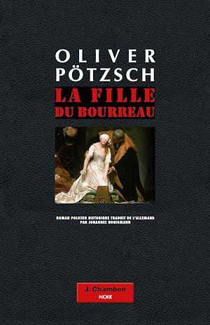 Téléchargez le livre :  La Fille du bourreau (tome 1)