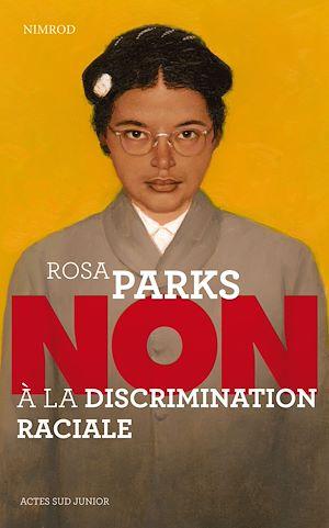"""Téléchargez le livre :  Rosa Parks : """"Non à la discrimination raciale"""""""