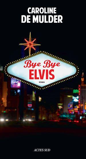 Téléchargez le livre :  Bye Bye Elvis