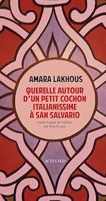 Télécharger le livre :  Querelle autour d'un petit cochon italianissime à San Salvario