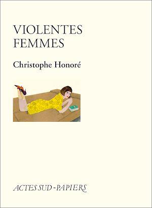 Téléchargez le livre :  Violentes Femmes