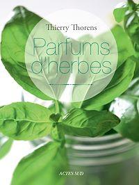 Télécharger le livre : Parfums d'herbes