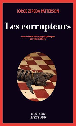 Téléchargez le livre :  Les Corrupteurs